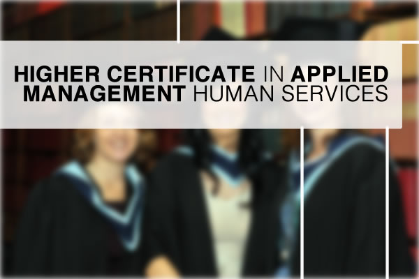 HIGHER_CERTIFICATEMANAGEMENTStudies.-HUMAN SERVICES