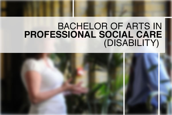 Bachelor-of-Arts-in-Professional-Social Care-Disability