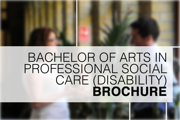 Bachelor of Arts in Professional Social Care (Disability)
