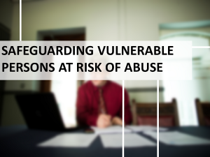 Safeguarding Vulnerable Persons