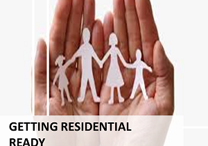 12. GETTING RESIDENTIAL READY
